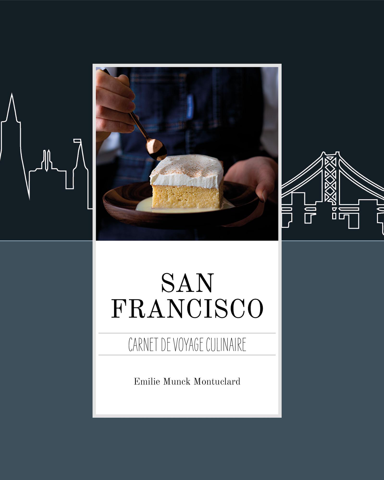 San Francisco - carnet de recettes culinaires ©
